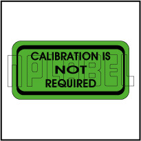 110012 Calibration Not Required Stickers