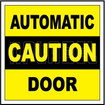 152460 Automatic Caution Door Sign Sticker Label