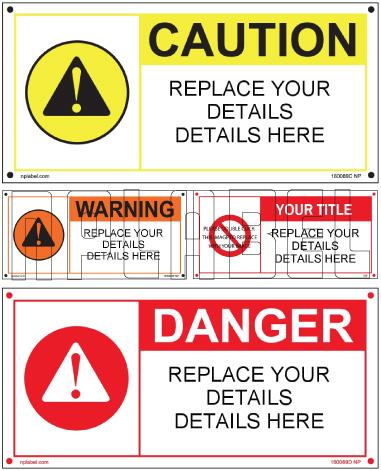 160089 Customize Danger Caution Labels