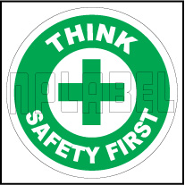 162510 Think Safety First Sign Sticker