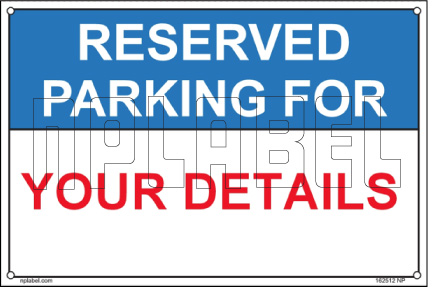 162512 Reserved Parking Custom Name Plate