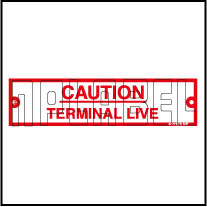 411173 Caution Label - Terminal Live