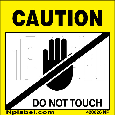 420026 Caution - Do Not Touch Stickers