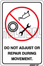 420037 Do Not Adjust Instructions Sticker & Labels