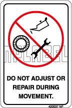 420037 Do Not Adjust Instructions Sticker & Labels