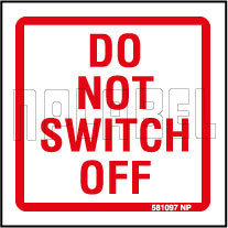 581097ML Instruction - Do Not Switch Off Metal Labels