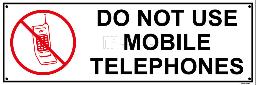 592505ML Do Not Use Mobile Telephones Name Plates