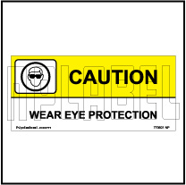 770601ML Wear Eye Protection Caution Plate