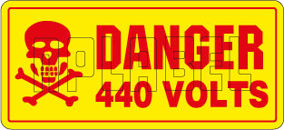 910613 Danger - 440 Volts Warning Stickers & Label