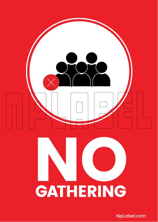 CD1905 No Gathering Signages