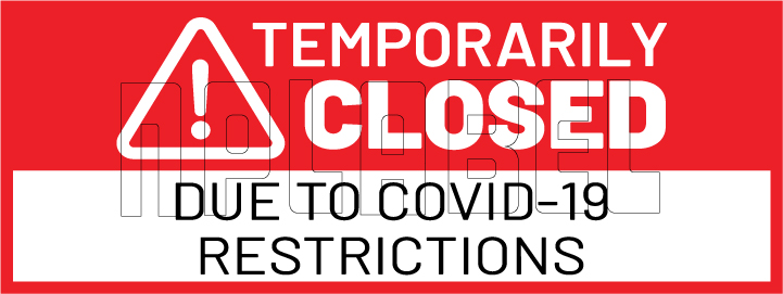 CD1924  COVID19 Temporarily Closed Signages