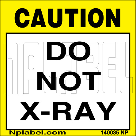 140035 Caution Do Not X-Ray Signs Stickers