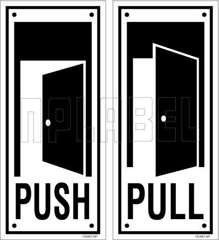 152452ML Push/Pull Door Sign Sticker Label
