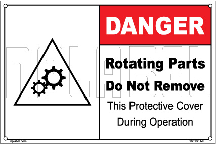 160130 DANGER Rotating Parts Do Not Remove Labels