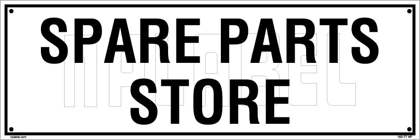 160177 Spare parts Store name Plate