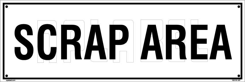 160191 Scrap Area Name Plate