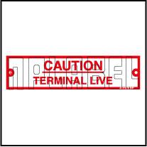 411173 Caution Label - Terminal Live