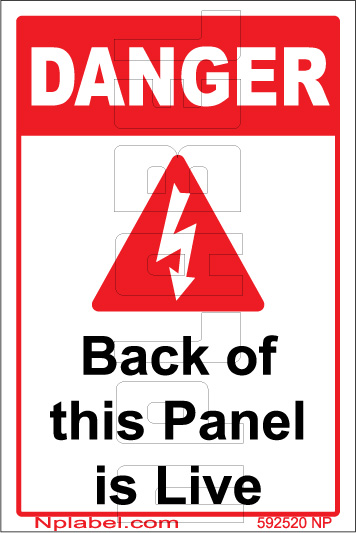 592520 Danger - Back Of This Panel is Live Sticker