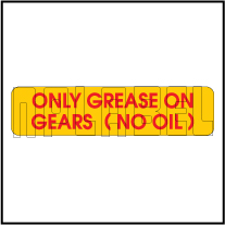 940265 Only Grease On Gears Sticker