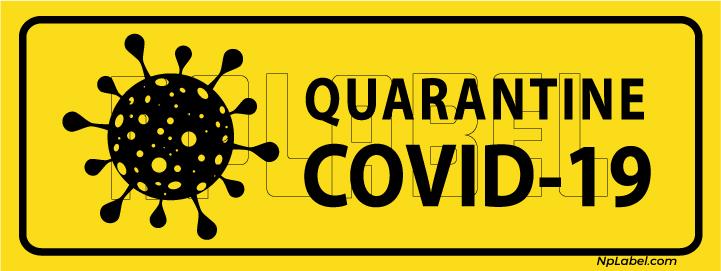 CD1918 Quarantine COVID19 Signages
